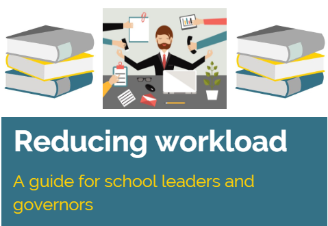 Reducing workload: A guide for school leaders and governors