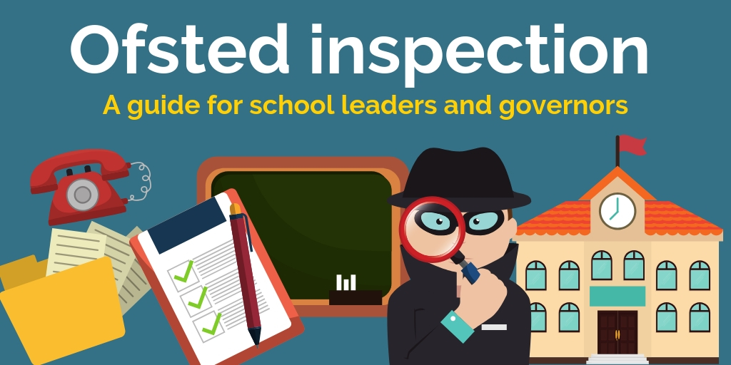 Ofsted Inspection Guide for School Leaders and Governors